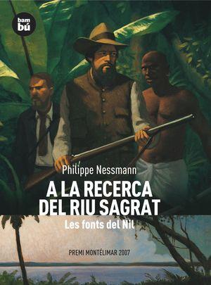 A LA RECERCA DEL RIU SAGRAT