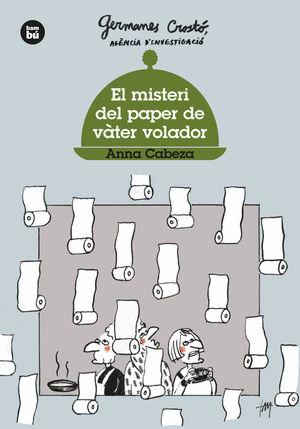 EL MISTERI DEL PAPER DE VÀTER VOLADOR. GERMANES CROSTÓ
