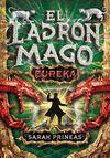EL LADRÓN MAGO. ¡EUREKA! (LIBRO 3)