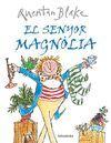 EL SENYOR MAGNOLIA
