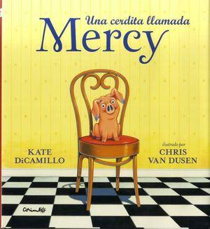 CERDITA LLAMADA MERCY, UNA