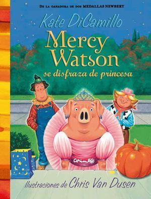 MERCY WATSON SE DISFRAZA DE PRINCESA