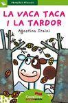 VACA TACA I LA TARDOR