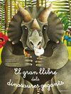 EL GRAN LLIBRE DELS DINOSAURES GEGANTS / EL PETIT