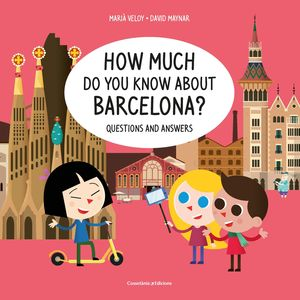 HOW MUCH DO YOU KNOW ABOUT BARCELONA?