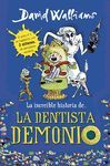 INCREIBLE HISTORIA DE LA DENTISTA D.,LA