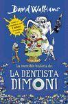 INCREÏBLE HISTORIA DE LA DENTISTA DIMONI