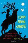 L'ULTIM ANIMAL SALVATGE