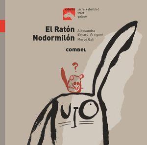 EL RATÓN NODORMILÓN - TROTE