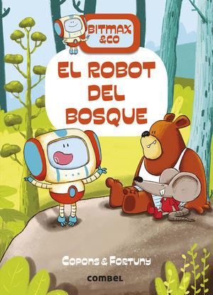 EL ROBOT DEL BOSQUE