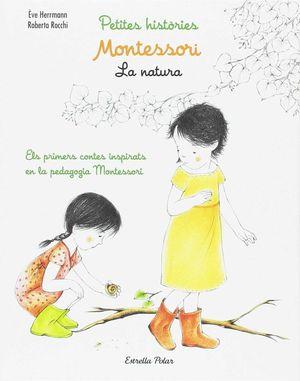 PETITES HISTÒRIES MONTESSORI. LA NATURA