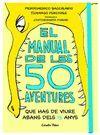 EL MANUAL DE LES 50 AVENTURES QUE HAS DE VIURE ABA