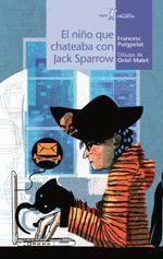 EL NIÑO QUE CHATEABA CON JACK SPARROW