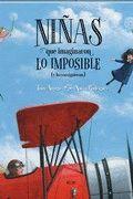 NIÑAS QUE IMAGINARON LO IMPOSIBLE (Y LO CONSIGUIER