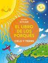 LIBRO DE LOS PORQUÉS, EL. CIELO Y TIERRA