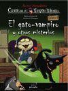 EL GATO-VAMPIRO Y OTROS MISTERIOS - VAMPIRO VALENT