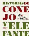 HISTORIAS DE CONEJO Y ELEFANTE