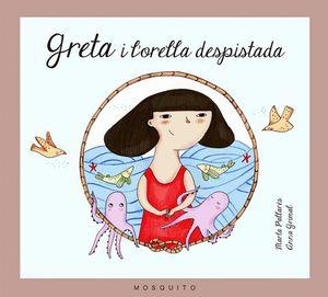GRETA I L'ORELLA DESPISTADA