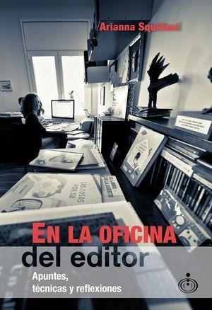 EN LA OFICINA DEL EDITOR.
