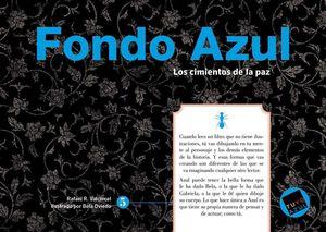 FONDO AZUL (SERIE AZUL 5 DE 8) LOS CIMIENTOS DE LA PAZ