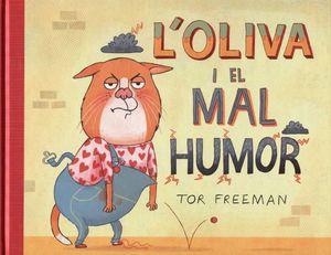 OLIVA I EL MAL HUMOR