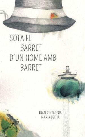 SOTA EL BARRET D'UN HOME AMB BARRET