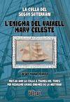 L'ENIGMA DEL VAIXELL MARY CELESTE