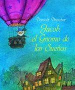 JACOB EL GNOMO DE LOS SUEÑOS