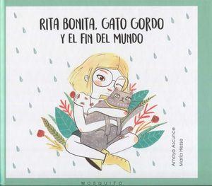RITA BONITA, GATO GORDO Y EL FIN DEL MUNDO