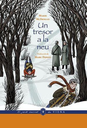 UN TRESOR A LA NEU (ED. RÚSTICA)