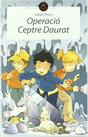 OPERACIÓ CEPTRE DAURAT
