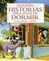 PEQUEÑAS HISTORIAS PARA ANTES DE DORMIR