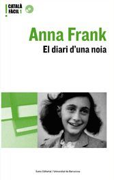 ANNA FRANK. EL DIARI D'UNA NOIA
