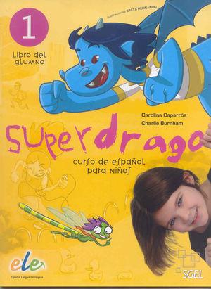 SUPERDRAGO 1. EDICIÓN INTERNACIONAL