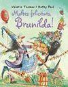 BRUIXA BRUNILDA. MOLTES FELICITATS
