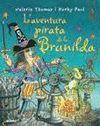 BRUIXA BRUNILDA. L'AVENTURA PIRATA DE LA BRUNILDA