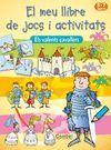 EL MEU LLIBRE JOCS-ACTIVITATS CAVALLERS