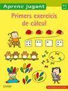 PRIMERS EXERCICIS DE CÀLCUL 4-5 ANYS