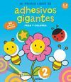 MI PRIMER LIBRO DE ADHESIVOS GIGANTES