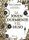 LA JOVEN DURMIENTE Y EL HUSO