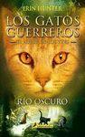 RIO OSCURO (S) (GATOS: EL PODER DE LOS TRES II)