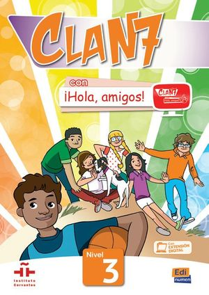 CLAN 7 ¡HOLA AMIGOS! 3 LIBRO DEL ALUMNO
