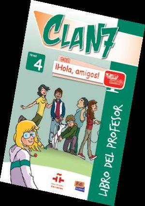 CLAN 7 ¡HOLA AMIGOS! 4 LIBRO DEL PROFESOR+CD+CD ROM