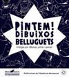 PINTEM! DIBUIXOS BELLUGUETS