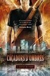 CAÇADORS D'OMBRES 3. CIUTAT DE VIDRE