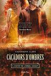 CAÇADORS D'OMBRES 4. CIUTAT DE L'ÀNGEL CAIGUT