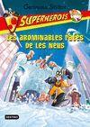 LES ABOMINABLES RATES DE LES NEUS. SUPERHEROIS