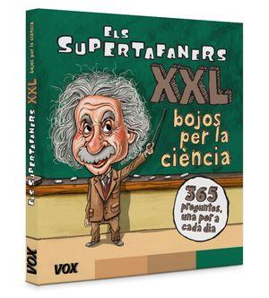 ¡ELS SUPERTAFANERS XXL. BOJOS PER LA CIÈNCIA!
