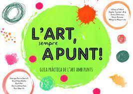 L'ART SEMPRE A PUNT
