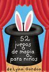 BARAJA 52 JUEGOS DE MAGIA PARA NIÑOS